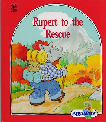 Rupert to the Rescue (AlphaPets)
