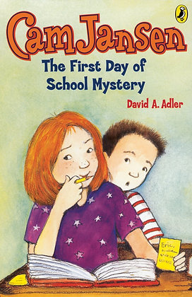 Cam Jansen: The First Day of School Mystery