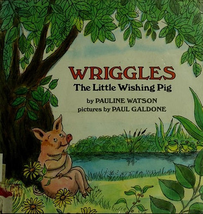 Wriggles: The Little Wishing Pig