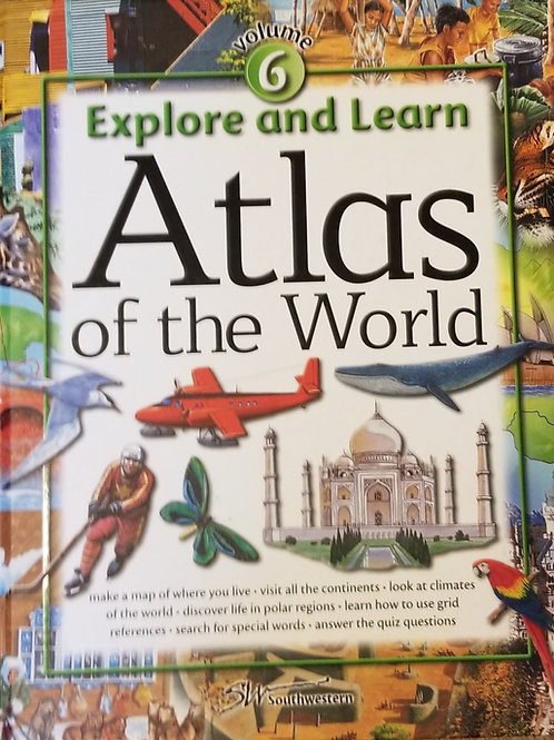 Explore and Learn: Atlas of the World
