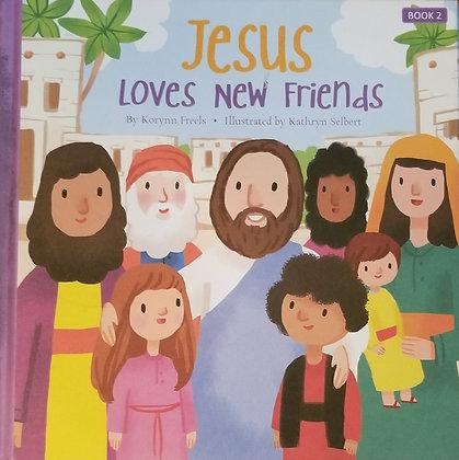 Jesus Loves New Friends