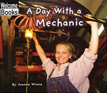 A Day with a Mechanic