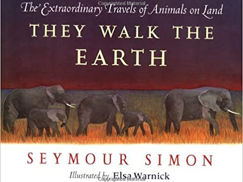 They Walk the Earth: The Extraordinary Travels of Animals on Land