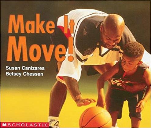 Make It Move!