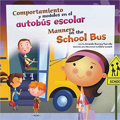 Comportamiento y modales en el autobus escolar/Manners on the School Bus