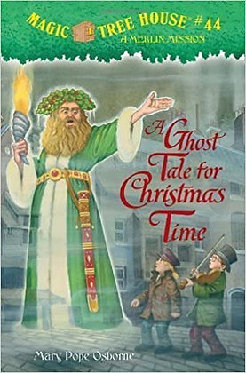 Magic Tree House: A Ghost Tale for Christmas Time