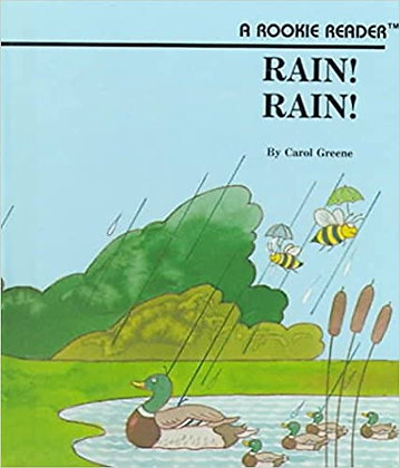 Rain! Rain!