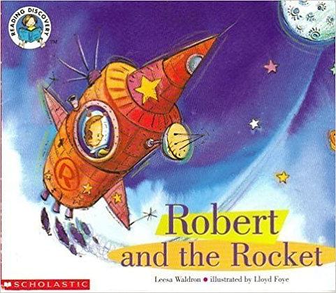 Robert and the Rocket