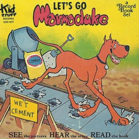 Let's Go Marmaduke