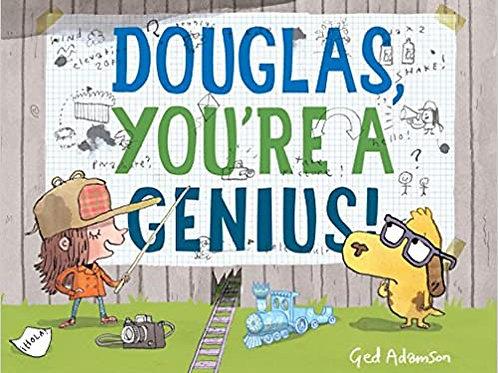 Douglas You're A Genius!