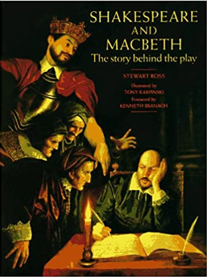 Shakespeare and Macbeth: The Story behind the Play