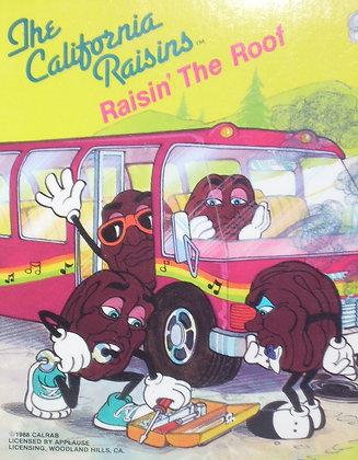 The California Raisins: Raisin' The Roof