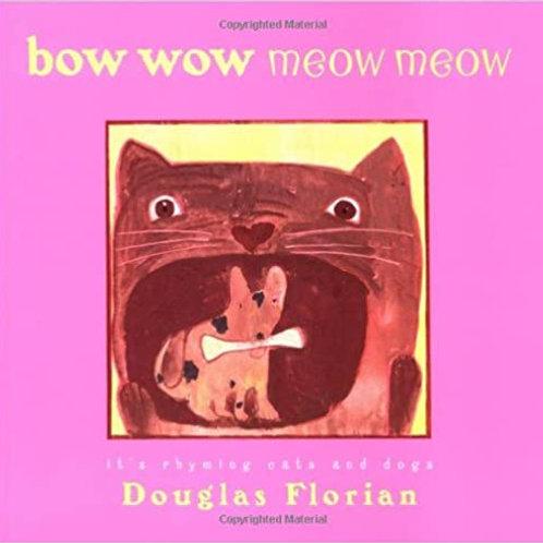 Bow Wow Meow Meow