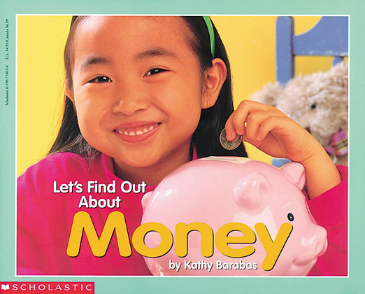 Let's Find Out about Money