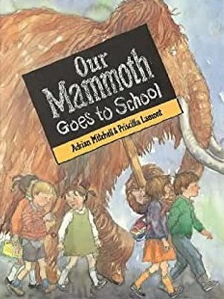 Our Mammoth Goes to School