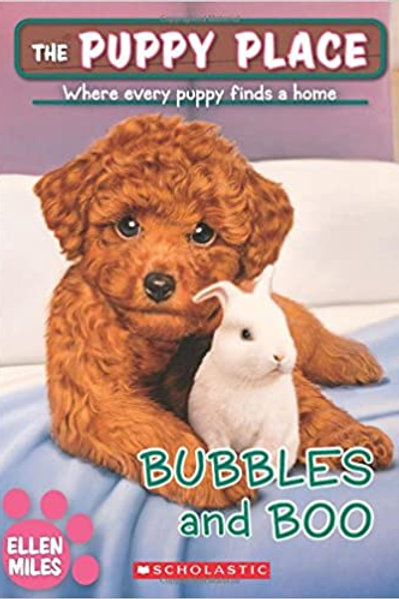 The Puppy Place: Bubbles and Boo