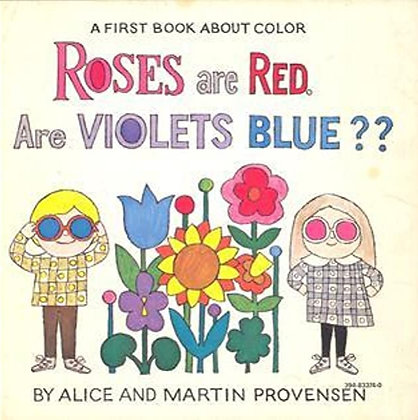 Roses are Red are Violets Blue?: A First Book About Color
