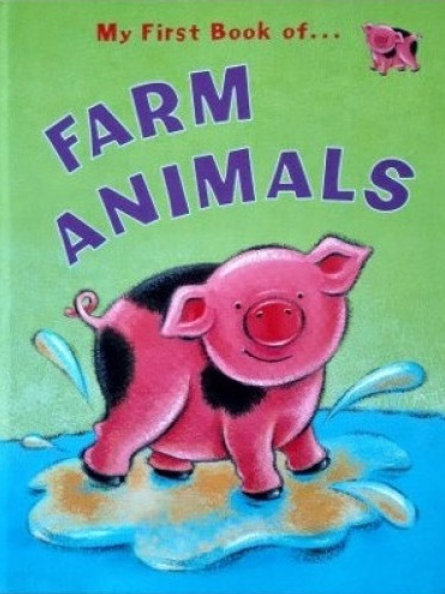 My First Book of Farm Animals