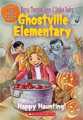 Ghostville Elementary: Happy Haunting!