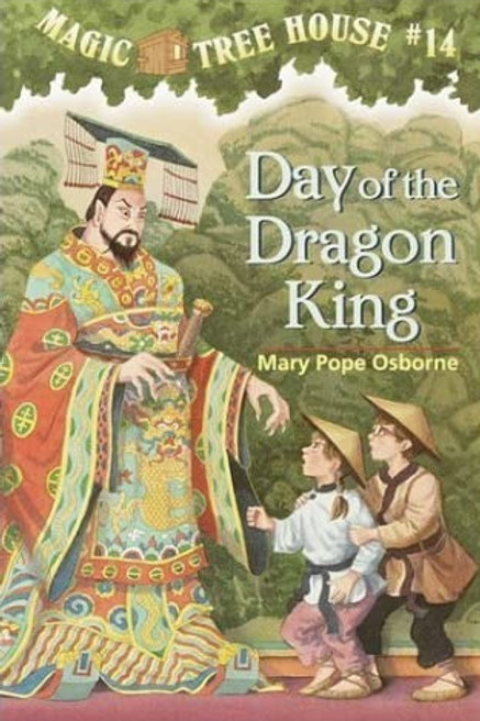 Magic Tree House: Day of the Dragon King
