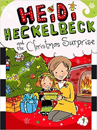 Heidi Heckelbeck and the Christmas Surprise
