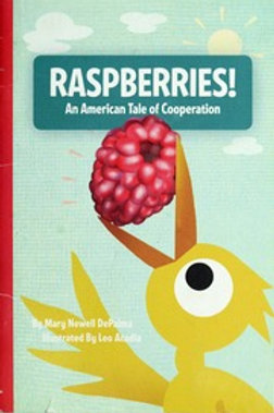 Raspberries! An American Tale of Cooperation