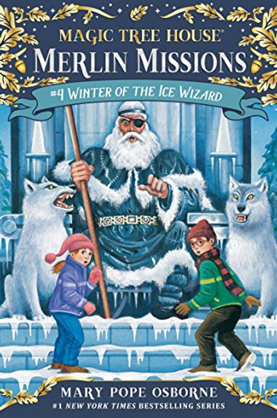 Magic Tree House: Winter of the Ice Wizard