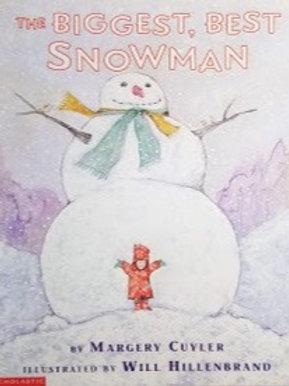 The Biggest, Best Snowman