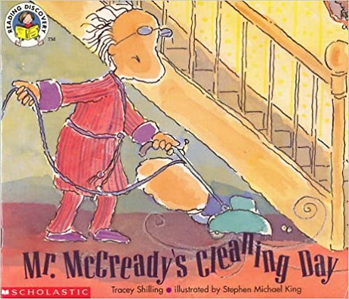 Mr. McCready's Cleaning Day