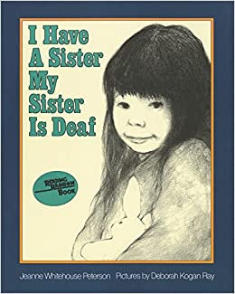 I Have A Sister - My Sister Is Deaf