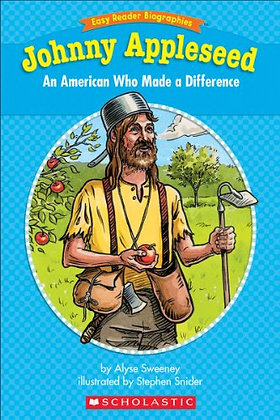 Johnny Appleseed: An American Who Made a Difference