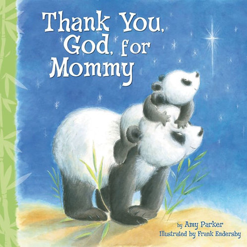 Thank You God, for Mommy