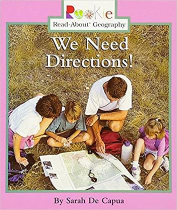 We Need Directions!