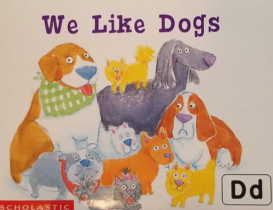 We Like Dogs