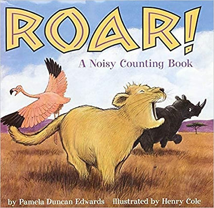 Roar!: A Noisy Counting Book