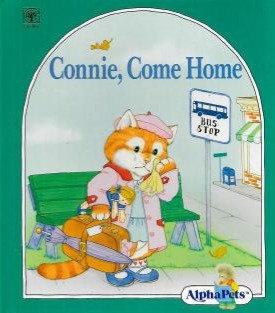 Connie, Come Home (AlphaPets)
