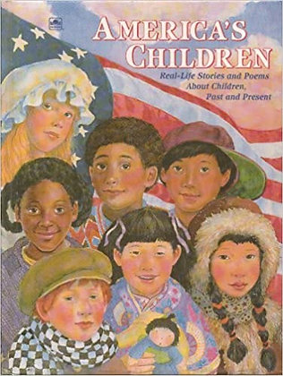 America's Children: Real-Life Stories and Poems About Children, Past and Present