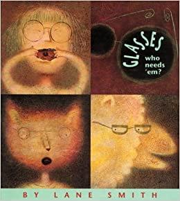 Glasses Who Needs 'Em?
