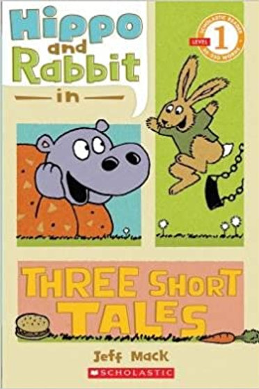 Hippo and Rabbit in Three Short Tales