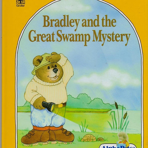 Bradley and the Great Swamp Mystery (AlphaPets)