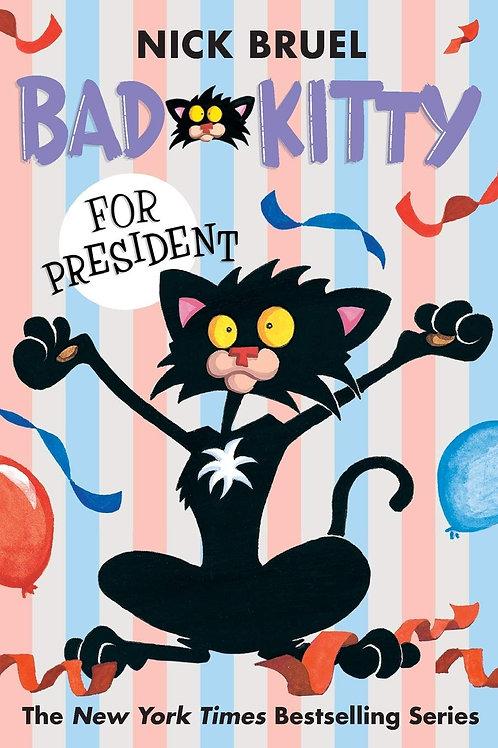 Bad Kitty for President