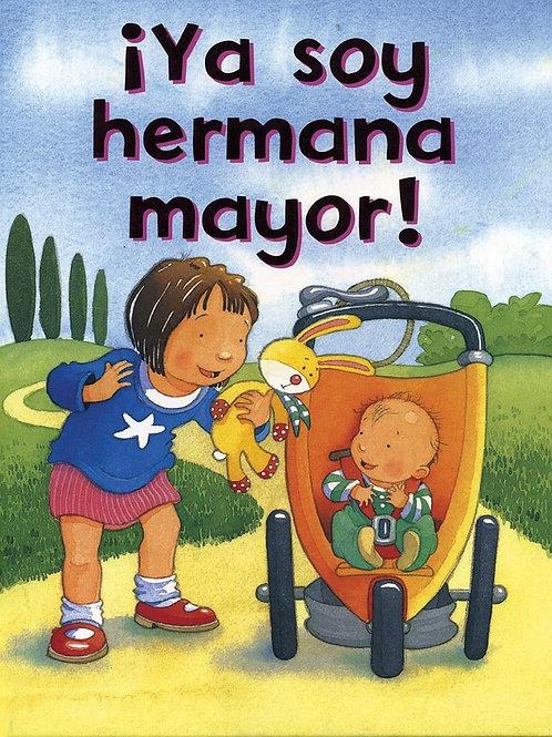 Ya Soy Hermana Mayor!