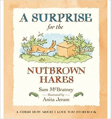 A Surprise for the Nutbrown Hares