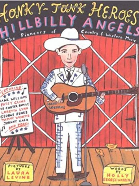 Honky-Tonk Heroes and Hillbilly Angels