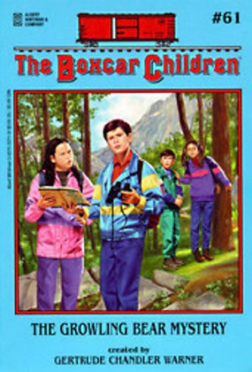 The Boxcar Children: The Growling Bear Mystery