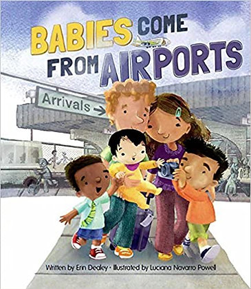 Babies Come From Airports