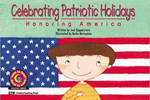 Celebrating Patriotic Holidays: Honoring America