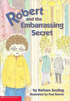 Robert And The Embarrassing Secret