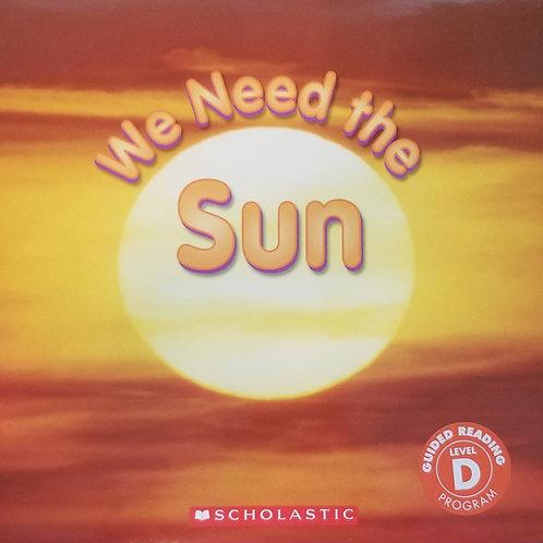 We Need the Sun