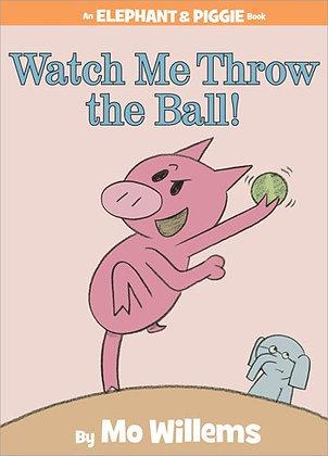Watch Me Throw A Ball!